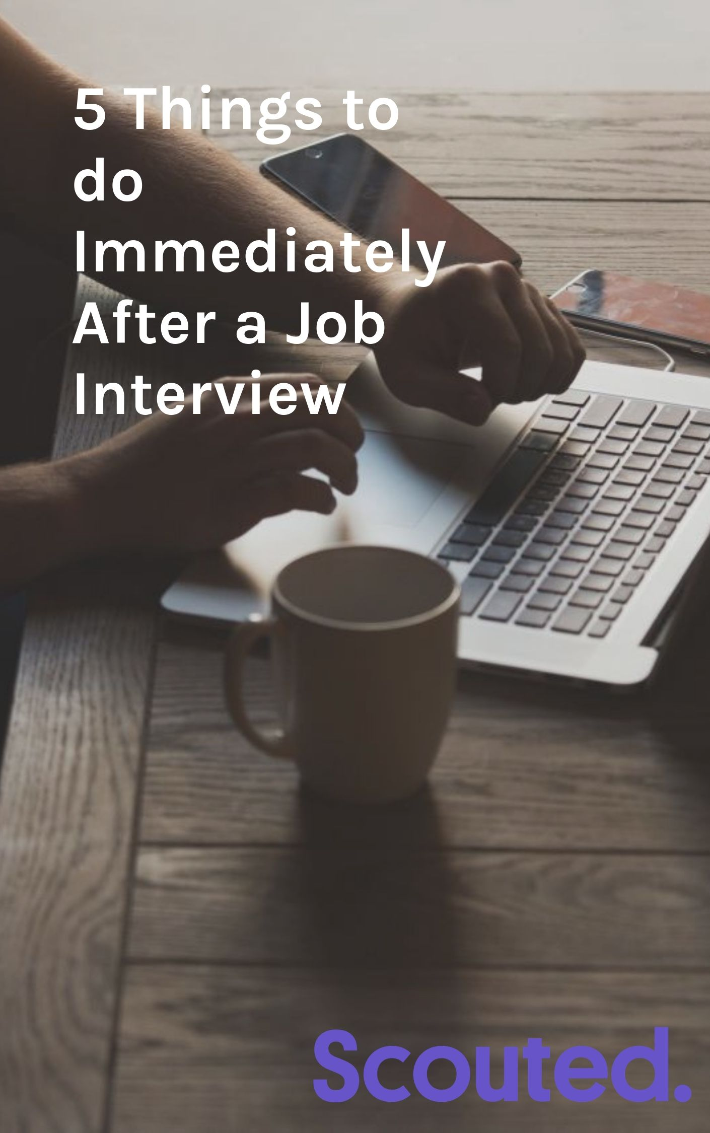 5 Things to do Immediately After a Job Interview