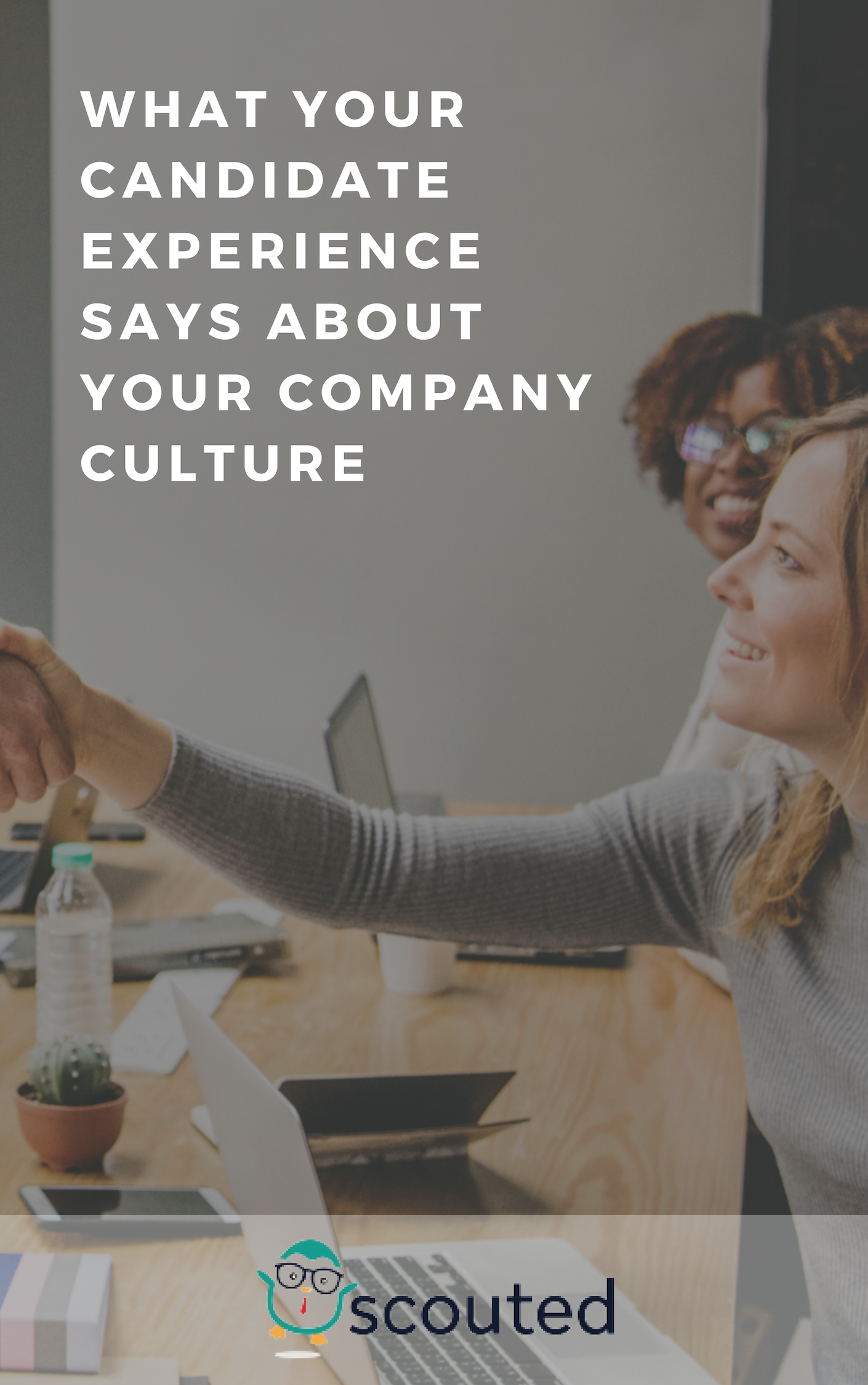 We're hearing a lot these days about candidate experience and company culture. Both have been identified as keys to successful recruiting. Most job seekers care deeply about the type of culture your company has, and there's an increasing body of research to suggest that your candidate experience has a powerful effect on your ability to attract and retain talent.