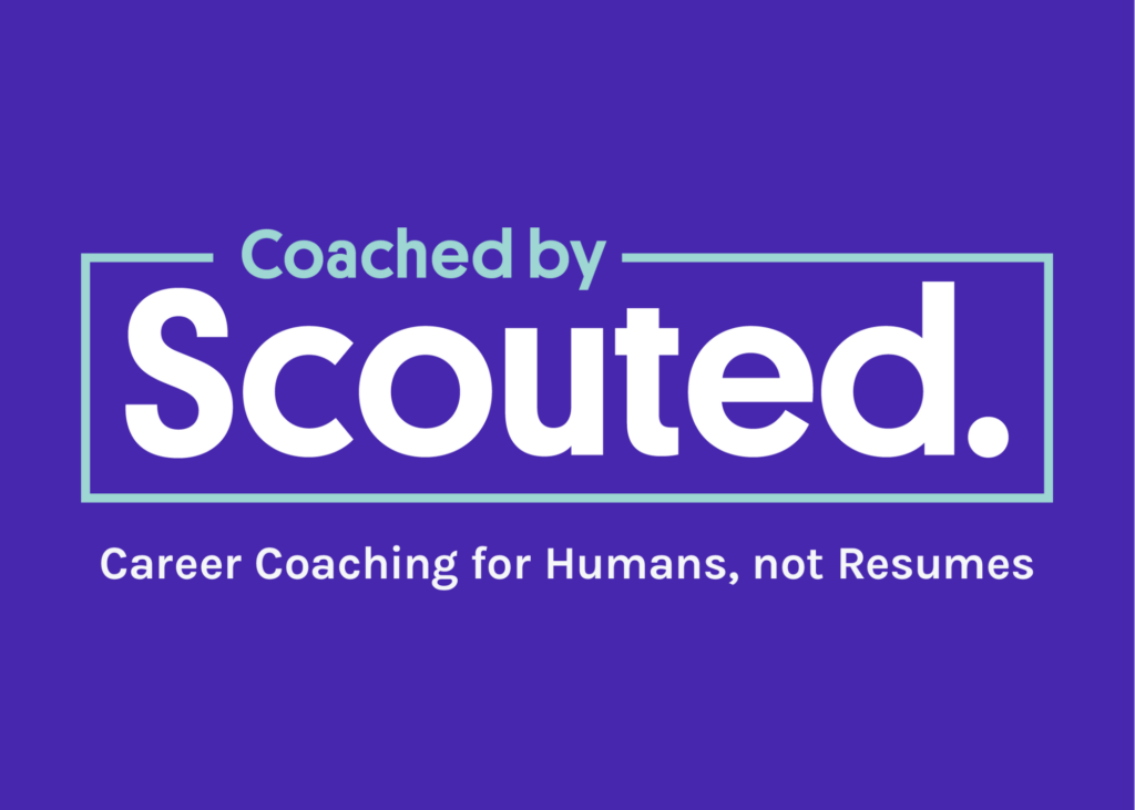 Coached by Scouted